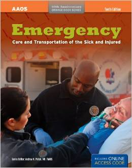 Emergency Care of the Sick and Injured, 10 Ed.